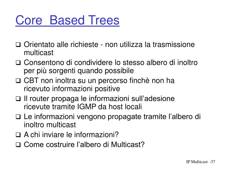 Core  Based Trees