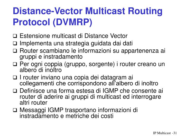 Distance-Vector Multicast Routing Protocol (DVMRP)
