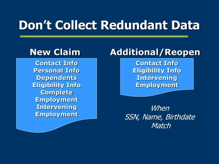 Don't Collect Redundant Data