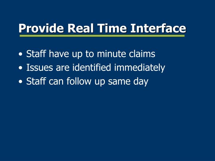 Provide Real Time Interface