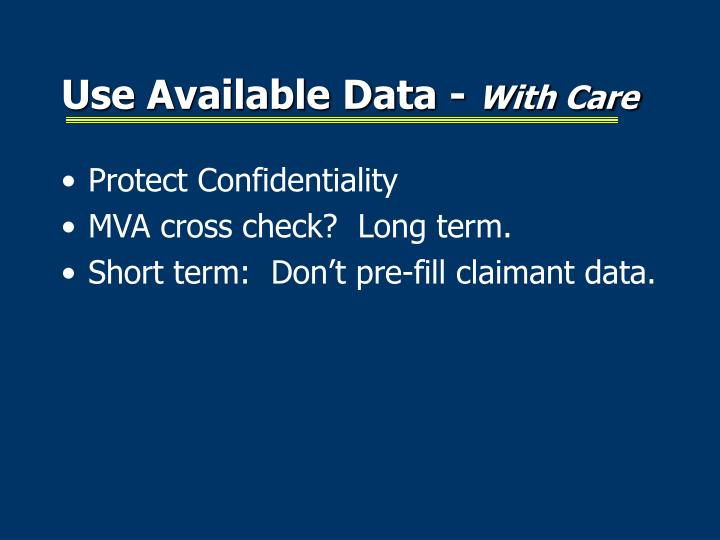 Use Available Data -