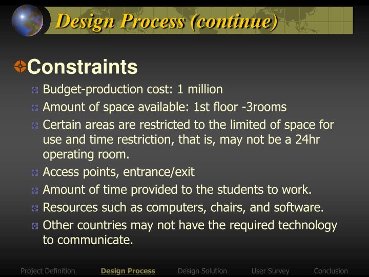 Design Process (continue)