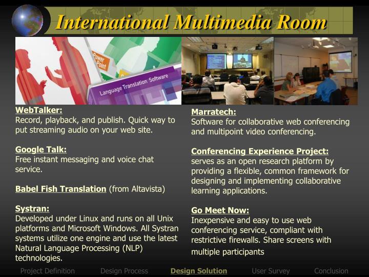 International Multimedia Room