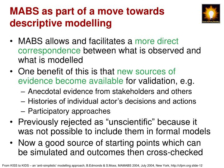 MABS as part of a move towards descriptive modelling