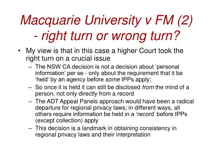 Macquarie University v FM (2) - right turn or wrong turn?