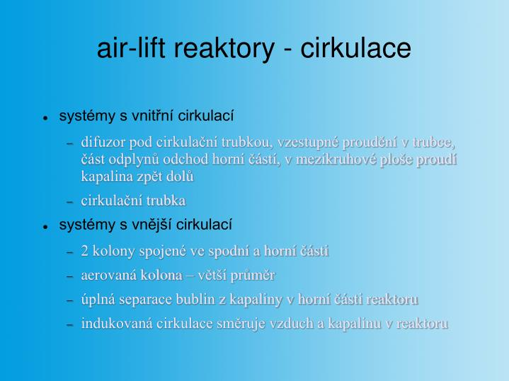 air-lift reaktory - cirkulace