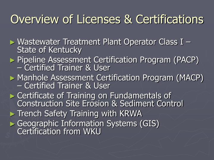 Overview of Licenses & Certifications