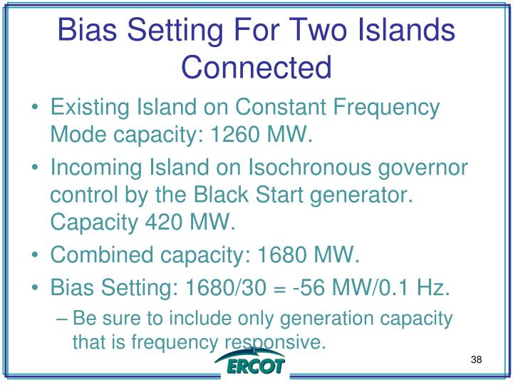 Bias Setting For Two Islands Connected