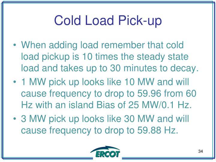 Cold Load Pick-up