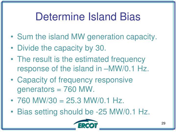 Determine Island Bias