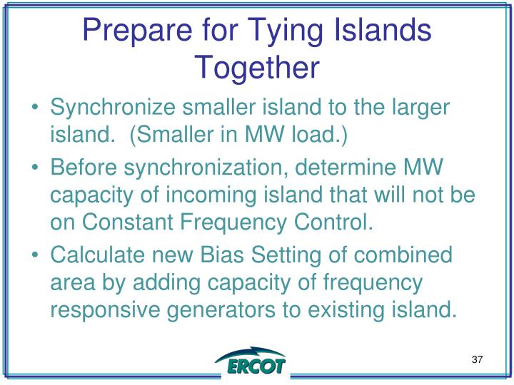 Prepare for Tying Islands Together