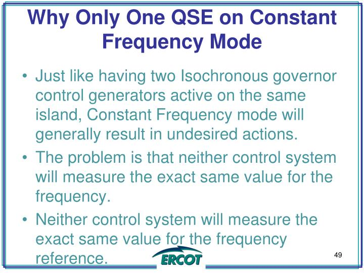 Why Only One QSE on Constant Frequency Mode