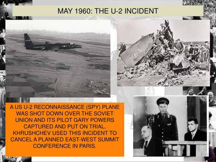 u2 incident The true story that inspired the feature film bridge of spies in this new edition of his classic 1970 memoir about the notorious u-2 incident, pilot francis gary powers reveals the full story of what actually happened in the most sensational espionage case in cold war history.