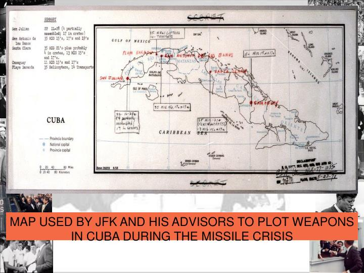 MAP USED BY JFK AND HIS ADVISORS TO PLOT WEAPONS IN CUBA DURING THE MISSILE CRISIS