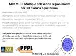 mrxmhd multiple relaxation region model for 3d plasma equilibrium