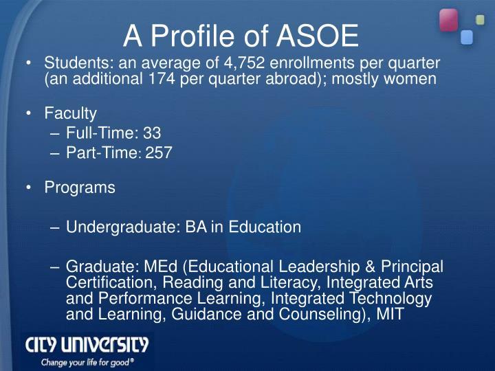 A Profile of ASOE