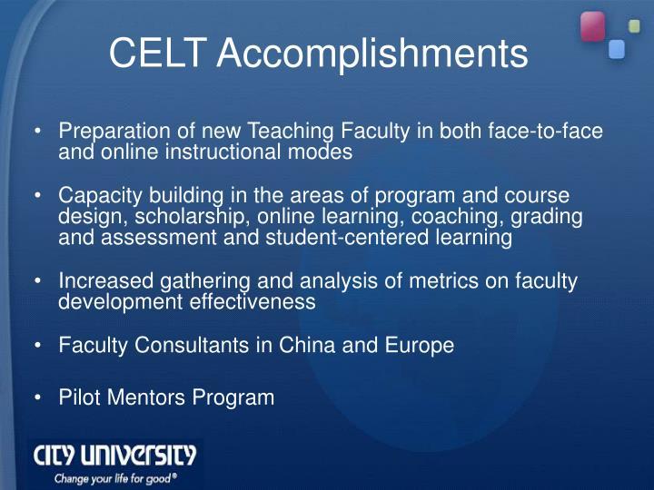 CELT Accomplishments