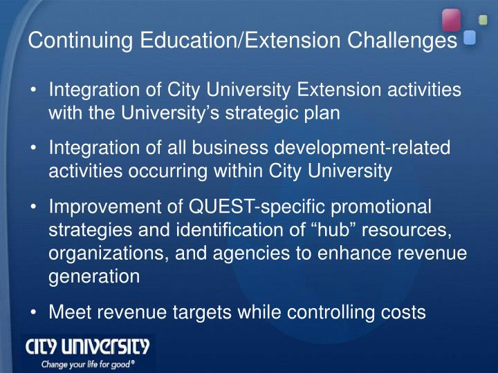 Continuing Education/Extension Challenges