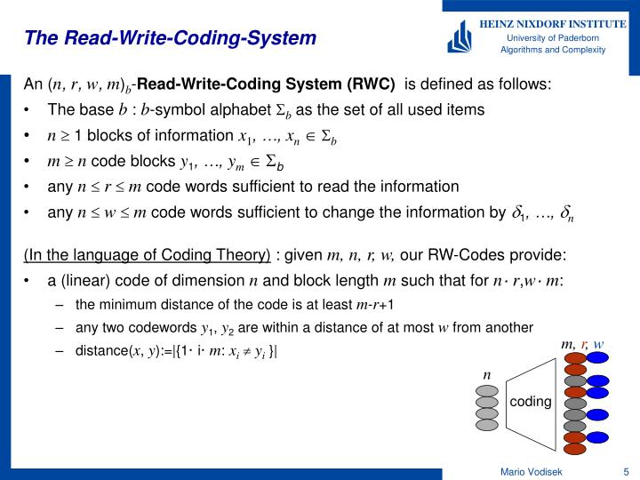 The Read-Write-Coding-System