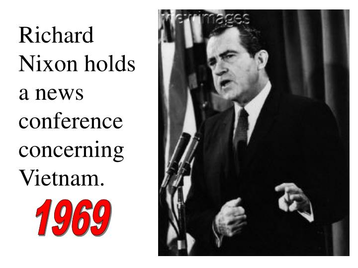 Richard Nixon holds a news conference concerning Vietnam.