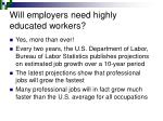 will employers need highly educated workers