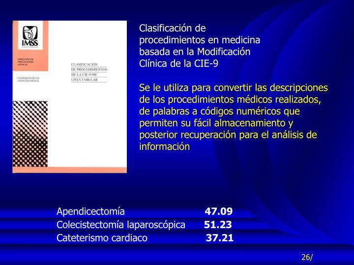 Clasificación de procedimientos en medicina basada en la Modificación Clínica de la CIE-9
