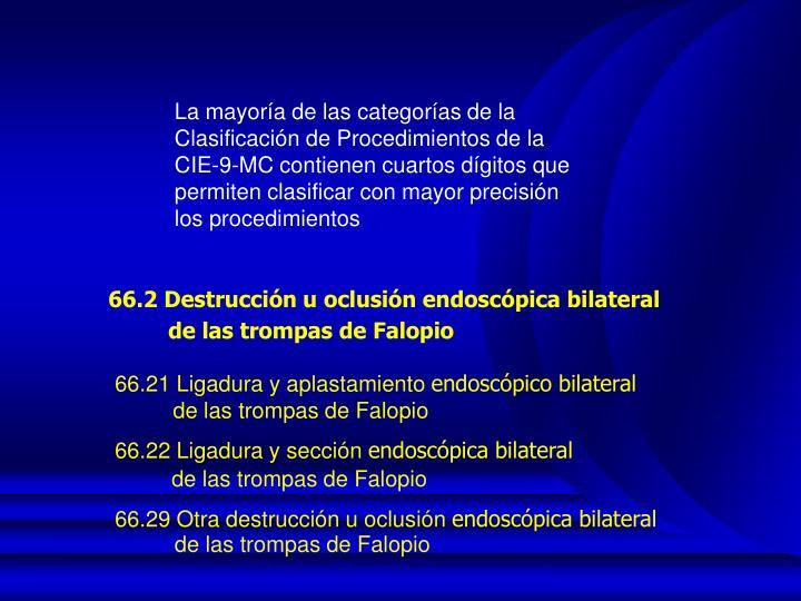 66.2 Destrucción u oclusión endoscópica bilateral