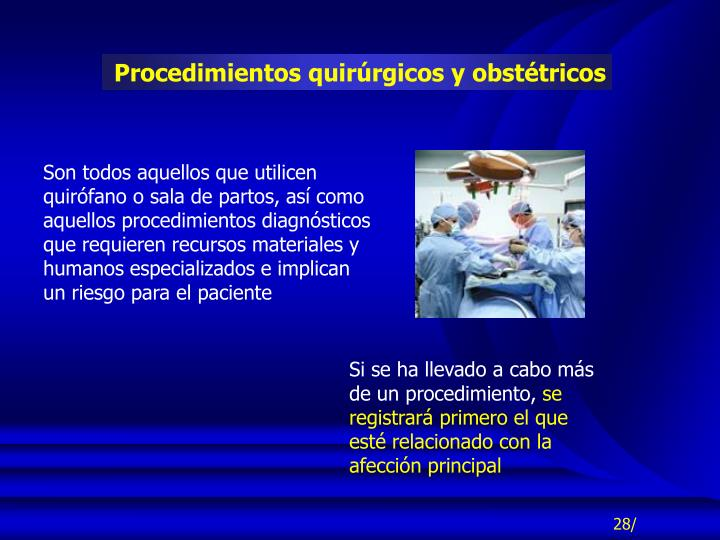 Procedimientos quirúrgicos y obstétricos