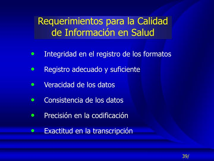 Requerimientos para la Calidad de Información en Salud