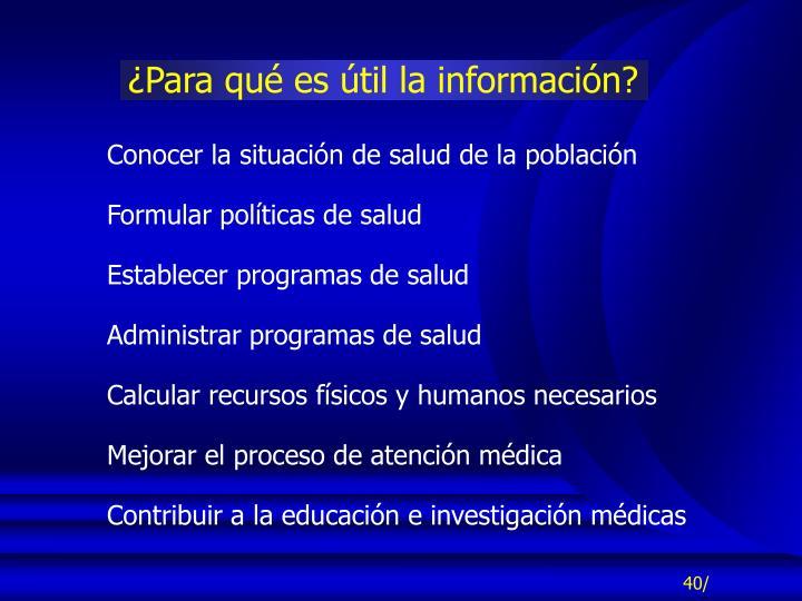 ¿Para qué es útil la información?