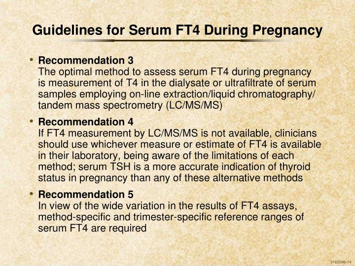 Guidelines for Serum FT4 During Pregnancy