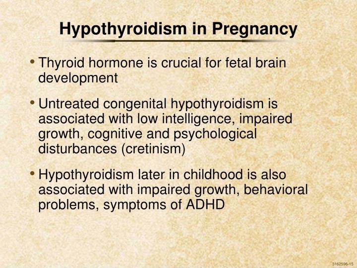 Hypothyroidism in Pregnancy