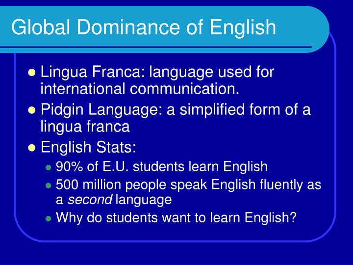 Global Dominance of English
