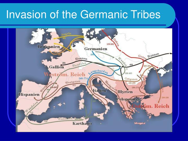 Invasion of the Germanic Tribes