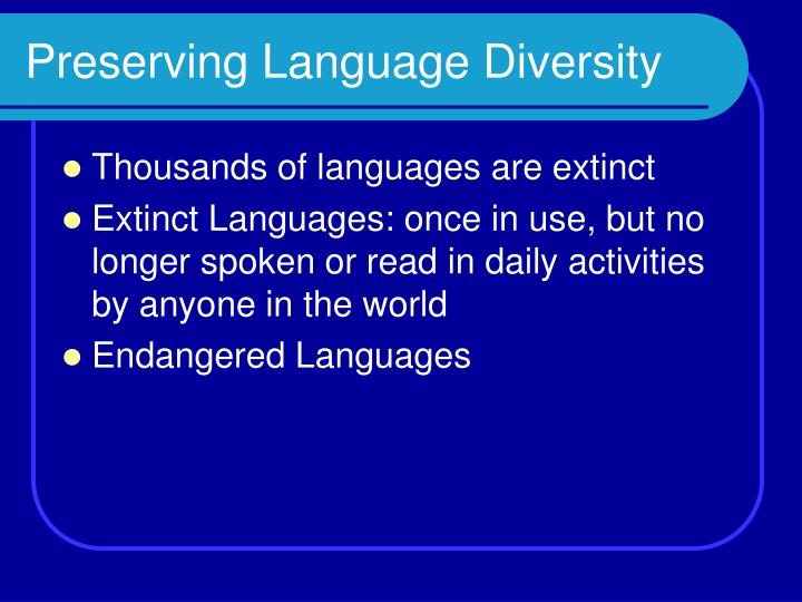 Preserving language diversity