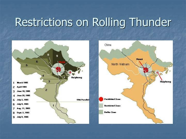 Restrictions on Rolling Thunder