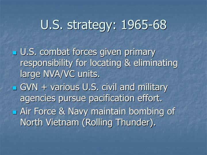 U.S. strategy: 1965-68