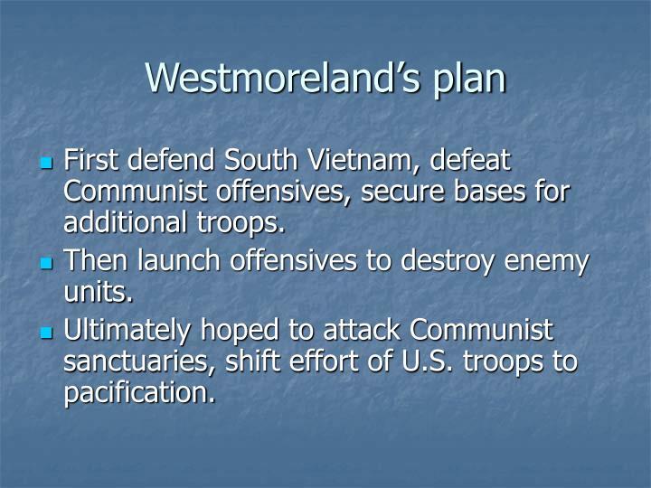 Westmoreland's plan