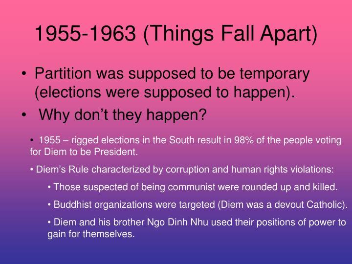 1955-1963 (Things Fall Apart)