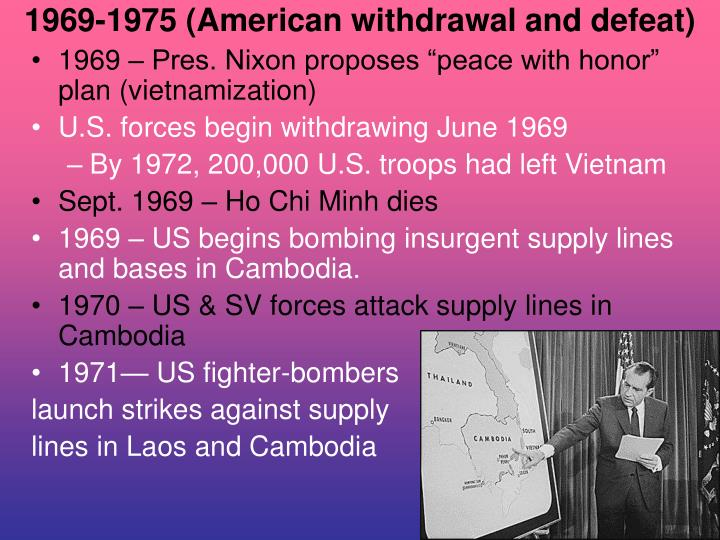 1969-1975 (American withdrawal and defeat)