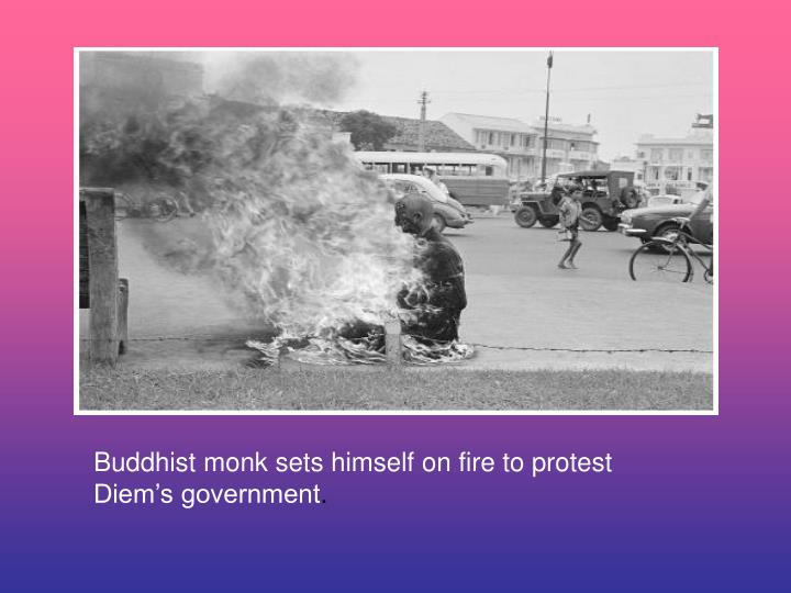 Buddhist monk sets himself on fire to protest Diem's government