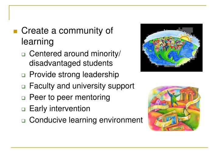 Create a community of learning
