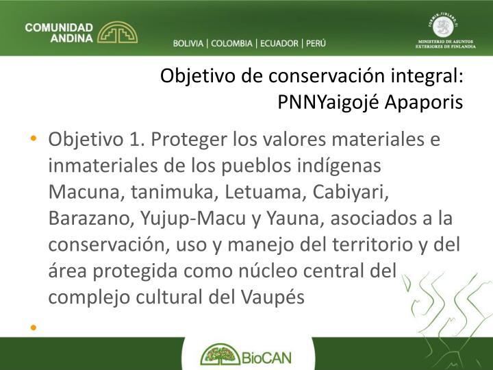 Objetivo de conservación integral: