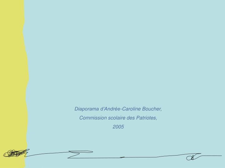 Diaporama d'Andrée-Caroline Boucher,