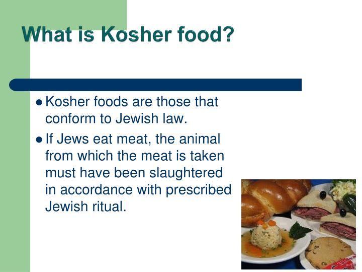 What is Kosher food?