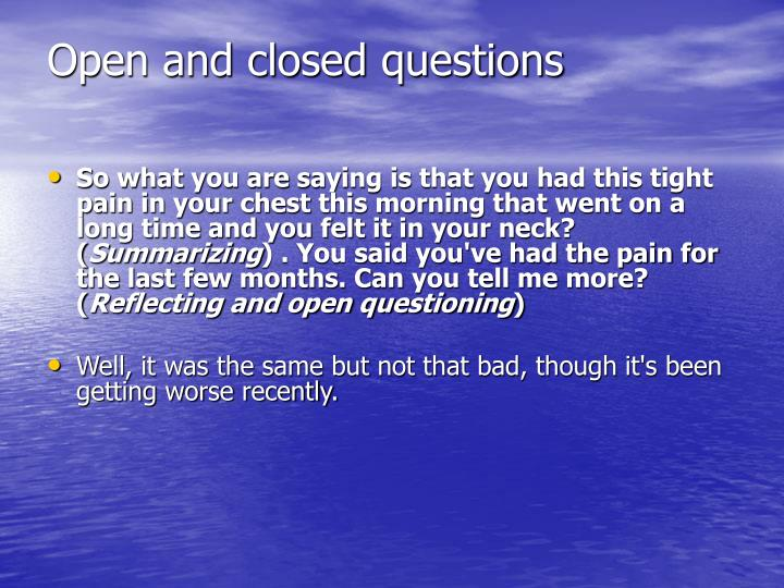 Open and closed questions