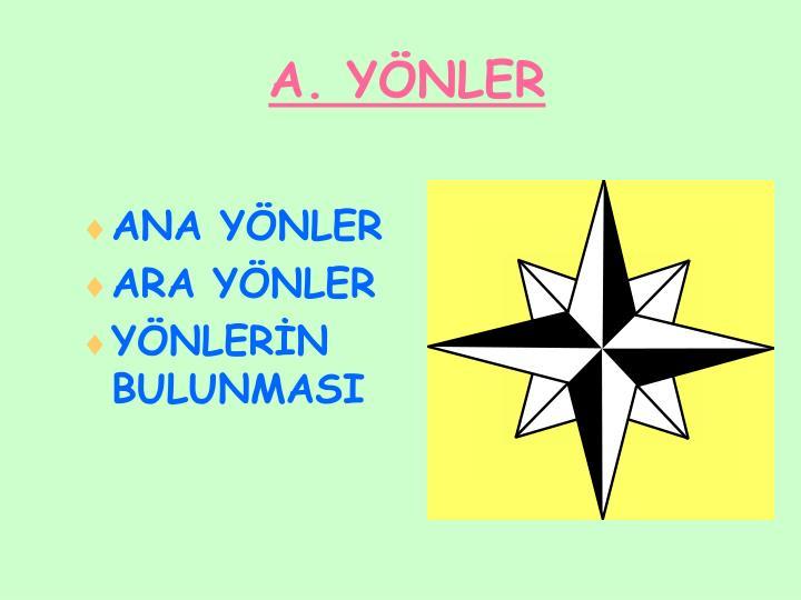 A. YÖNLER