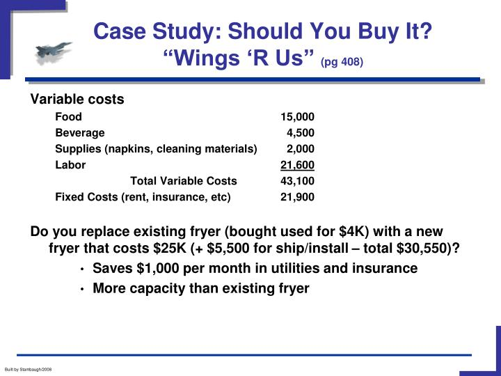 Case study should you buy it wings r us pg 408