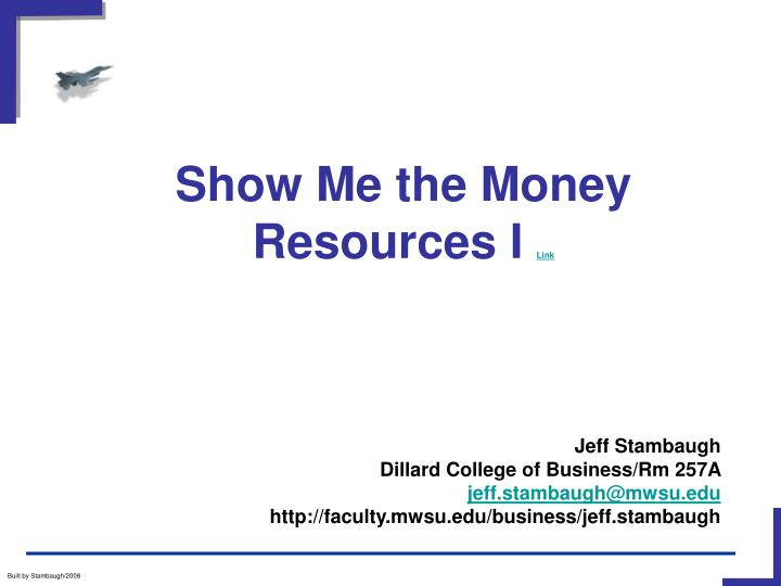 Show me the money resources i link