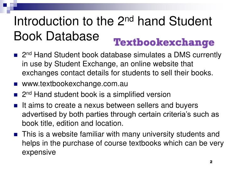 Introduction to the 2 nd hand student book database